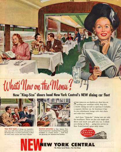 "New York Central System's King-size dining cars – What's New on the Menu? New ""King-Size"" diners head New York Central's New dining car fleet (1948)"