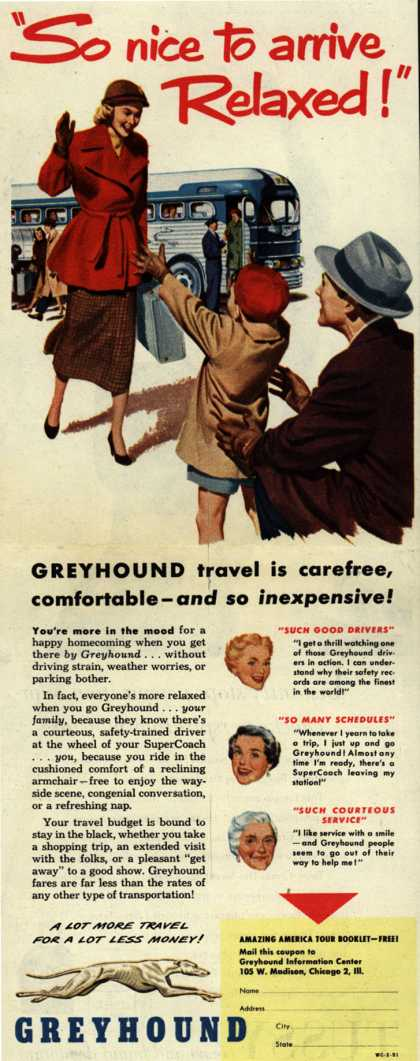 "Greyhound – ""So nice to arrive Relaxed!"" (1951)"