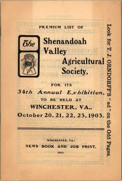 Shenandoah Valley Agricultural ... Exhibition's Exhibition – 34th Annual – Premium List of Shenandoah Valley Agricultural Society (1903)