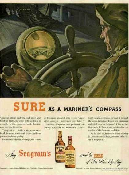"""Sure As a Mariner's Compass"" Rare Seagram's (1944)"