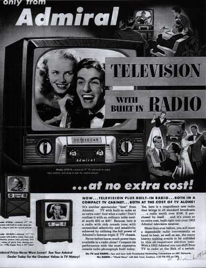 Admiral Corporation's Television with Built-In Radio – Only From Admiral. Television with Built-In Radio ... at No Extra Cost (1952)