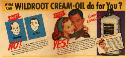 Wildroot Company's Wildroot Cream-Oil – What can Wildroot Cream-Oil do for You? (1945)