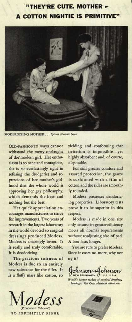 "Modes's Sanitary Napkins – ""They're Cute, Mother – A Cotton Nightie Is Primitive"" (1929)"
