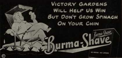 Burma-Vita Company's Burma-Shave – Victory Gardens Will Helps Us Win But Don't Grow Spinach On Your Chin (1944)