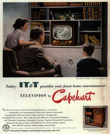 International Telephone and Telegraph Corporation's Capehart Television line – Today IT&T provides your finest home entertainment (1950)