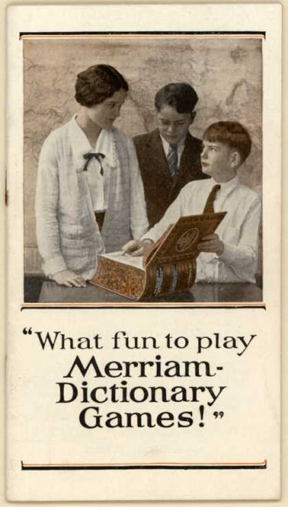 G. & C. Merriam Company's Dictionary Games, Merriam Dictionary – What Fun to Play Merriam-Dictionary Games (1918)