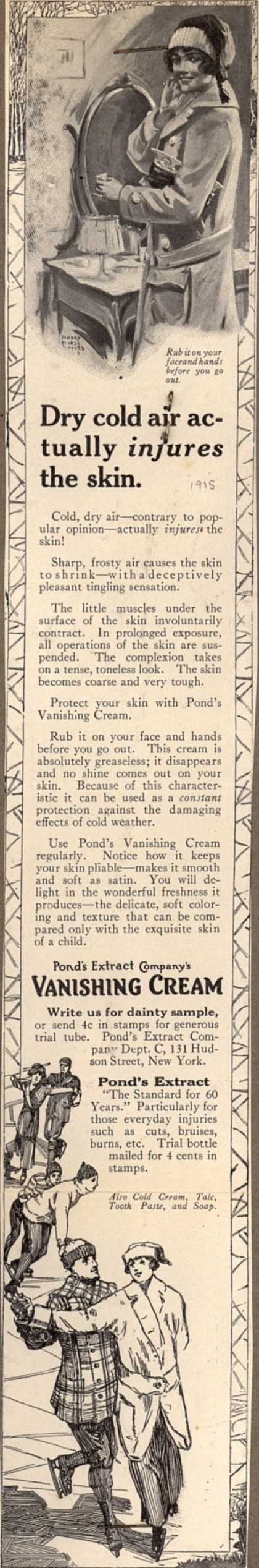 Pond's Extract Co.'s Pond's Vanishing Cream – Dry cold air actually injures the skin. (1915)