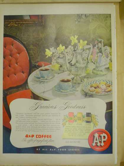 A & P Supermarkets AP coffee. Gracious goodness (1953)