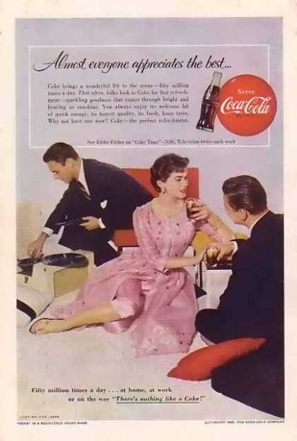 Coke Everyone appreciates the best (1955)