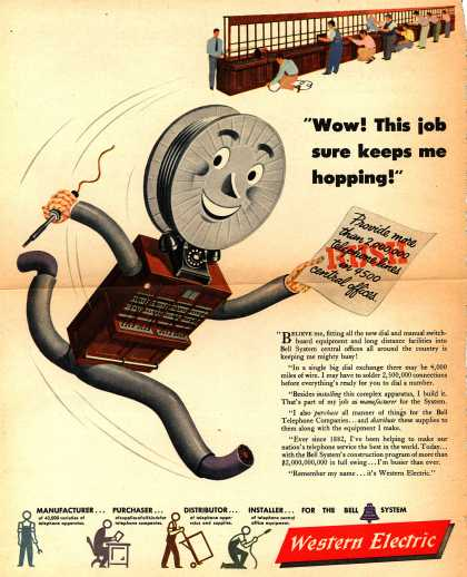 "Western Electric's corporate ad – ""Wow! This job sure keeps me hopping!"" (1946)"