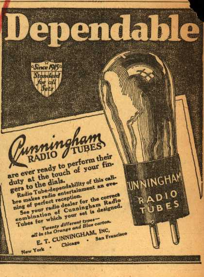 E.T. Cunningham's Radio Tubes – Dependable (1927)