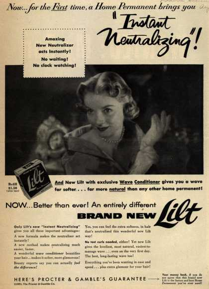 "Procter & Gamble Co.'s Lilt Home Permanent – Now... for the First time, a Home Permanent brings you ""Instant Neutralizing"" (1953)"
