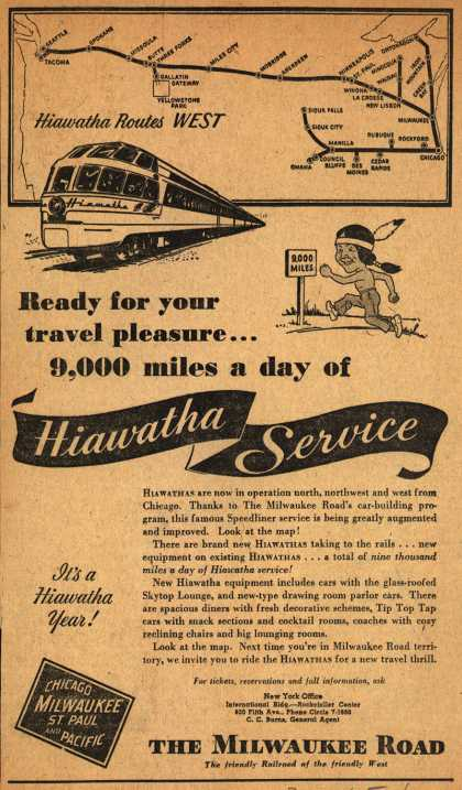 Milwaukee Road – Hiawatha Routes WEST. Ready for your travel pleasure... 9,000 miles a day of Hiawatha Service. (1948)