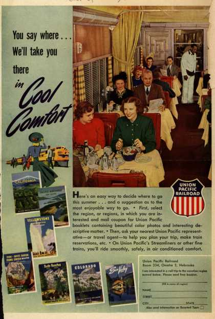 Union Pacific Railroad – You say where...We'll take you there in Cool Comfort (1950)