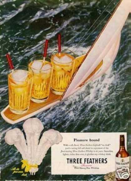 "Three Feathers Whiskey Ad ""Pleasure Bound... (1946)"