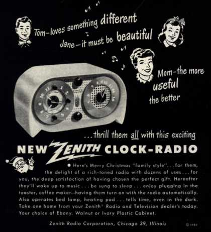 Zenith Radio Corporation's Clock-Radio – Tom-loves something different Jane-it must be beautiful Mom-the more useful the better (1950)
