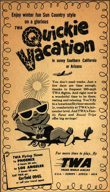 Trans World Airline's Southern California or Arizona – Quickie Vacation (1949)