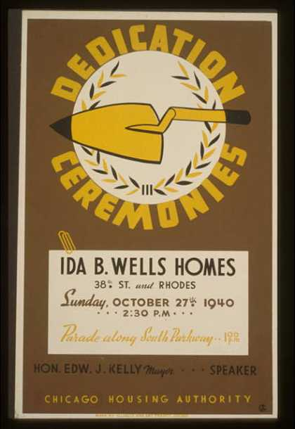 Dedication ceremonies – Ida B. Wells Homes ... parade along South Parkway ... Chicago Housing Authority / AG. (1940)