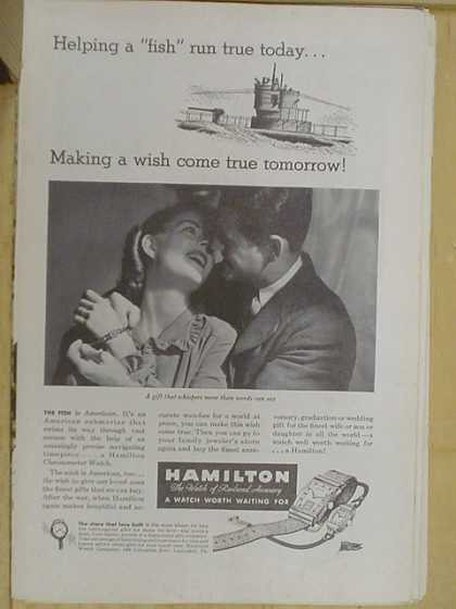 Hamilton Watches. Making a wish come true tomorrow (1941)