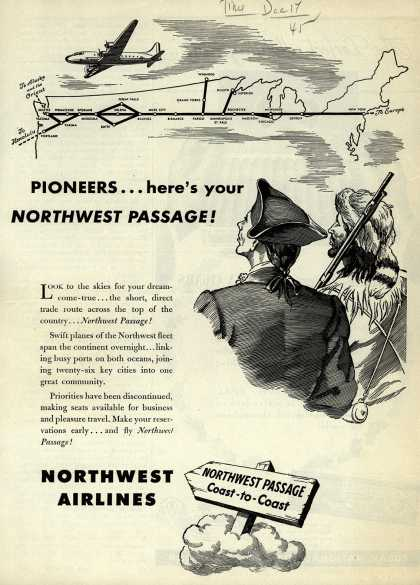 Northwest Airline's Coast-to-coast travel – PIONEERS... here's your NORTHWEST PASSAGE (1945)