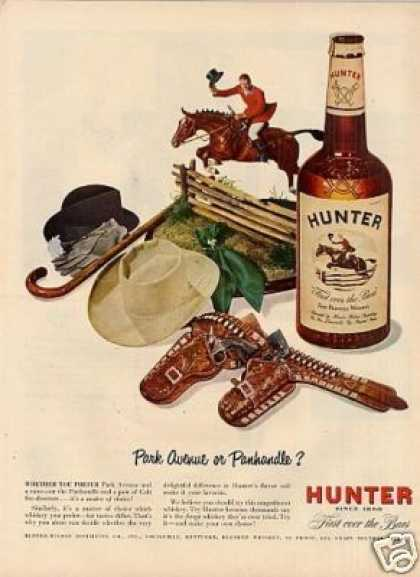 "Hunter Whiskey Ad ""Park Avenue or Panhandle... (1949)"