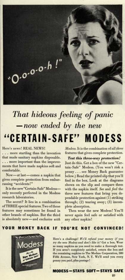 "Modes's Sanitary Napkins – ""O-o-o-o-h!"" That hideous feeling of panic – now ended by the new ""Certain-Safe"" Modess (1935)"
