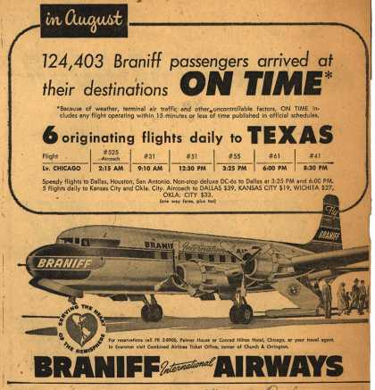 Braniff International Airway's Texas – In August 124,403 Braniff passengers arrived at their destinations on time (1954)