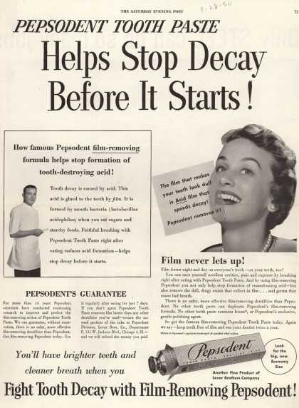 Lever Brothers Company's tooth paste – Pepsodent Tooth Paste Helps Stop Decay Before It Starts (1950)