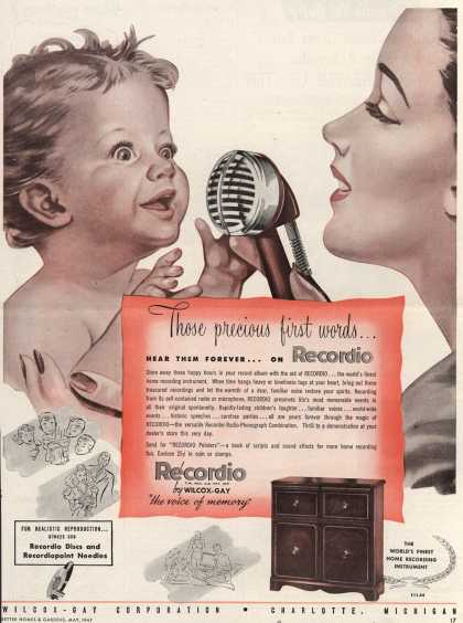 Wilcox-Gay Corporation's Recordio – Those precious first words...Hear Them Forever...on Recordio (1947)