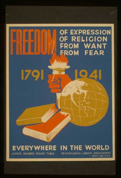 Freedom of expression, of religion, from want, from fear everywhere in the world. (1936)