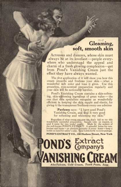 Pond's Extract Co.'s Pond's Vanishing Cream – Gleaming, soft, smooth skin (1915)