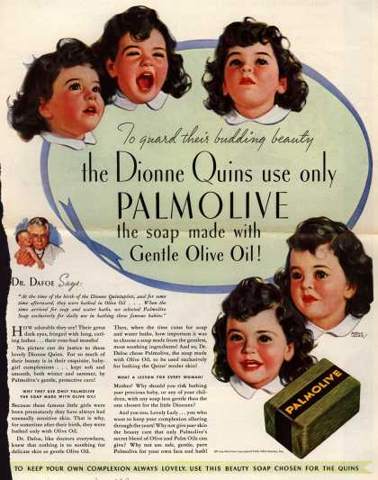 Palmolive Company's Palmolive Soap – To guard their budding beauty the Dionne Quins use only Palmolive the soap made with Gentle Olive Oil (1937)