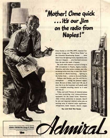 "Admiral Corporation's Radio – ""Mother! Come quick... it's our Jim on the radio from Naples!"" (1944)"