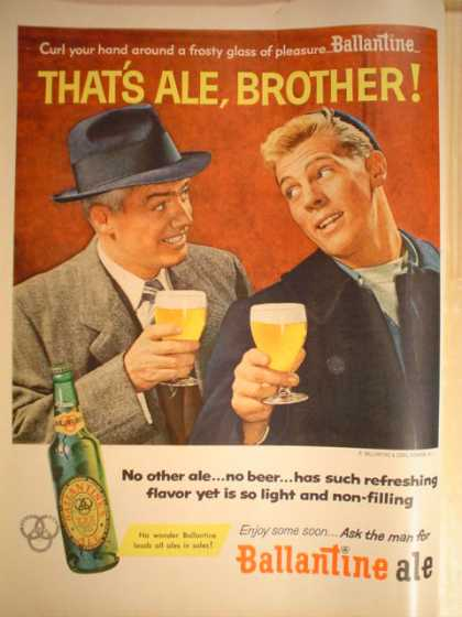 Ballantine Ale Beer That's Ale Brother Curl your hand (1956)