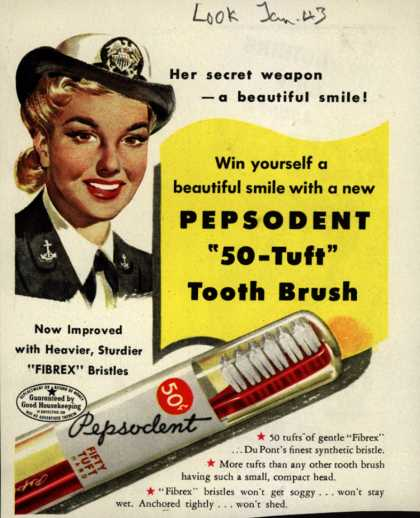 Pepsodent Company's toothbrush – Her secret weapon – a beautiful smile (1943)