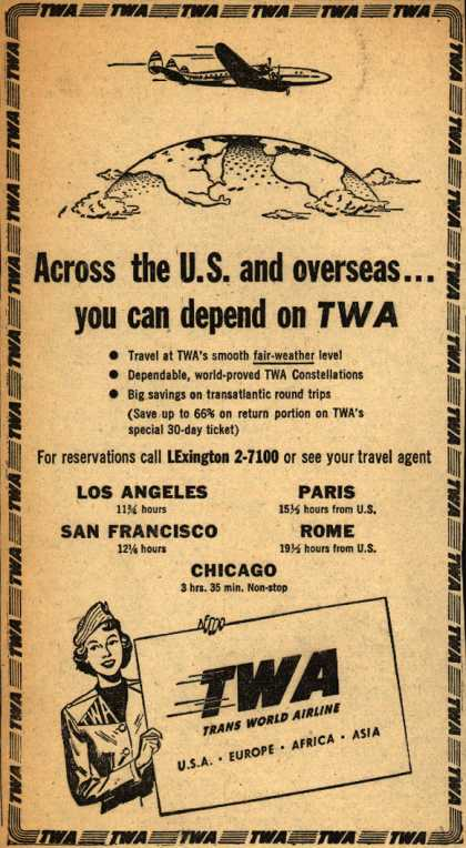 Trans World Airline – Across the U.S. and overseas... you can depend on TWA (1949)