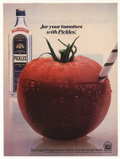 Jar Your Tomatoes with Pickles' Extra Dry Gin (1984)