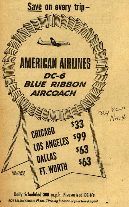 American Airline's Blue-Ribbon Coach – Save on every trip – American Airlines DC-6 Blue Ribbon Aircoach (1953)