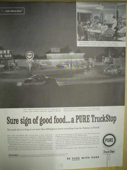 Pure Oil Gas Station Truckstop. Sure sign of good food (1958)