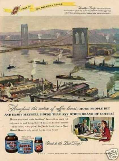 Maxwell House Coffee Ad Brooklyn Bridge/wiggin Art (1947)
