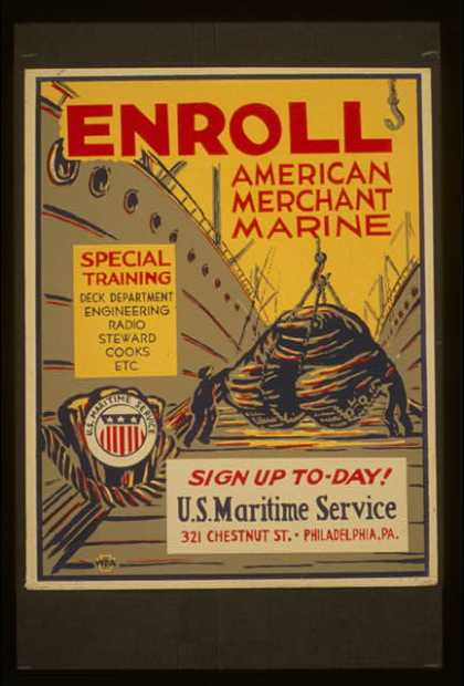 Enroll American Merchant Marine – Special training – deck department, engineering, radio, steward, cooks, etc. – Sign up to-day (1941)
