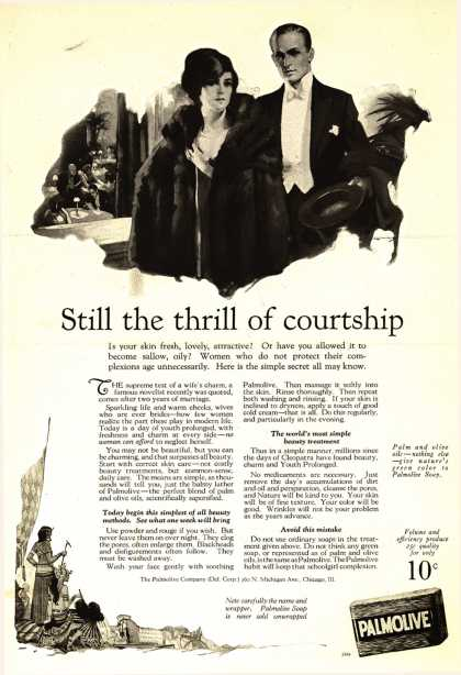 Palmolive Company's Palmolive Soap – Still the thrill of courtship (1924)