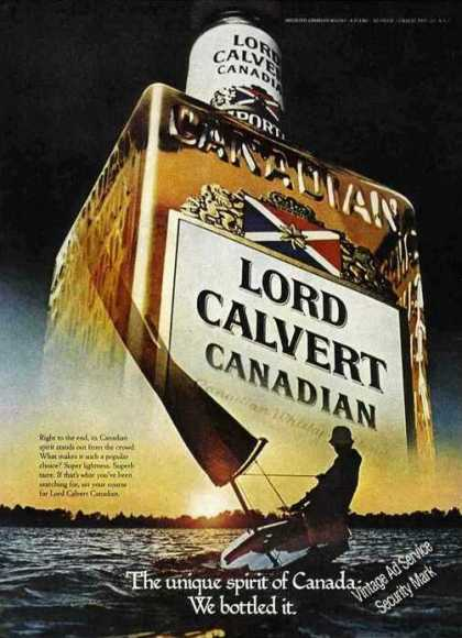 Lord Calvert We Bottled Unique Spirit of Canada (1979)