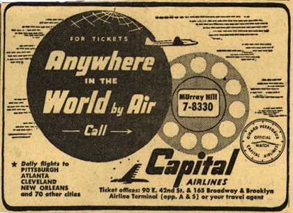 Capital Airlines – For Tickets Anywhere in the World by Air Call... (1950)
