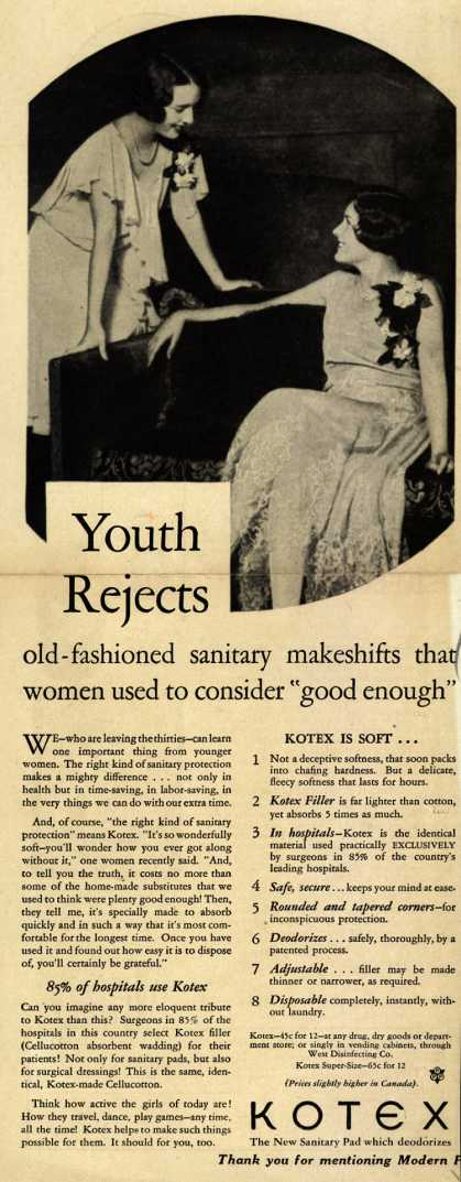"Kotex Company's Sanitary Napkins – Youth Rejects old-fashioned sanitary makeshifts that women used to consider ""good enough"" (1929)"