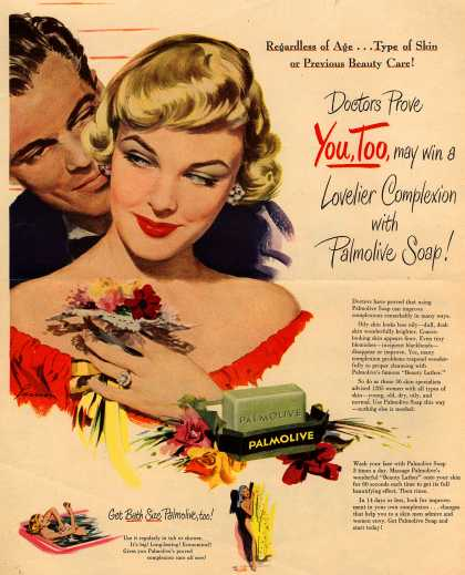Palmolive Company's Palmolive Soap – Regardless of Age...Type of Skin or Previous Beauty Care! Doctors Prove You, Too, may win a Lovelier Complexion with Palmolive Soap (1949)