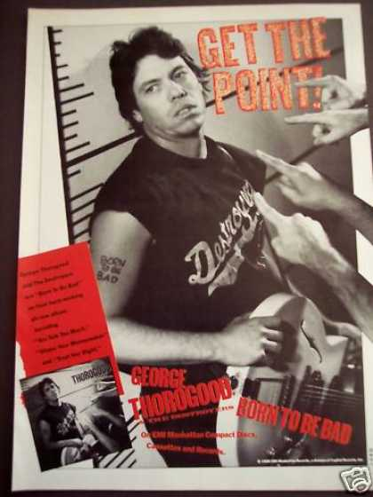 George Thorogood Born To Be Bad Music Promo (1988)