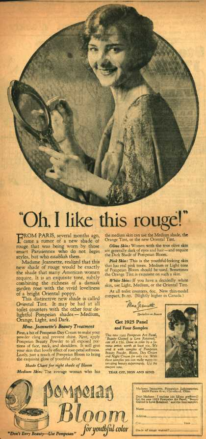 "Pompeian Bloom's rouge – ""Oh, I like this rouge!"" (1925)"