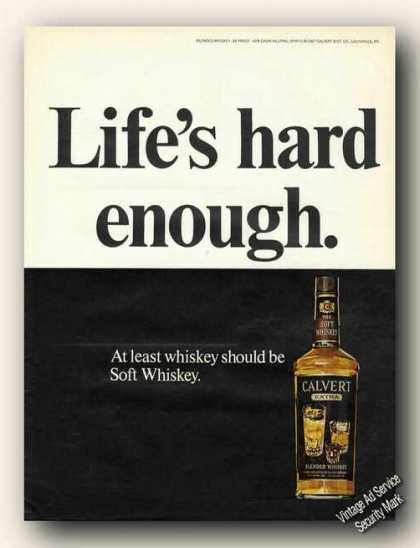 Life's Hard Enough. Calvert Whiskey Promo (1967)