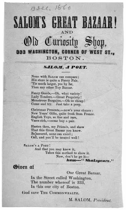 Salom's great bazaar! and Old curiosity shop, 330 Washington, Corner of West St., Boston. Salom, a poet ... [1860]. (1860)